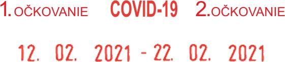 pečiatka s dátumovým rozpätím pre očkovanie proti COVID 19 || obchodPEČIATOK.sk.
